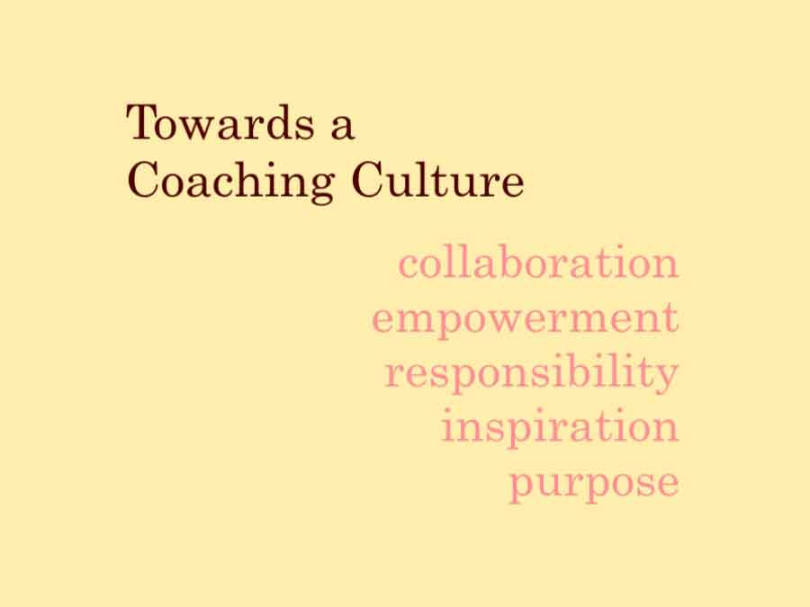 Towards a Coaching Culture